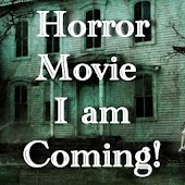 Horror movie I am coming
