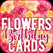 Flowers Birthday Cards APK
