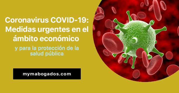 Virus COVID-19: medidas urgentes en el ámbito económico y para la protección de la salud pública