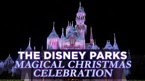 The Disney Parks Magical Christmas Celebration thumbnail