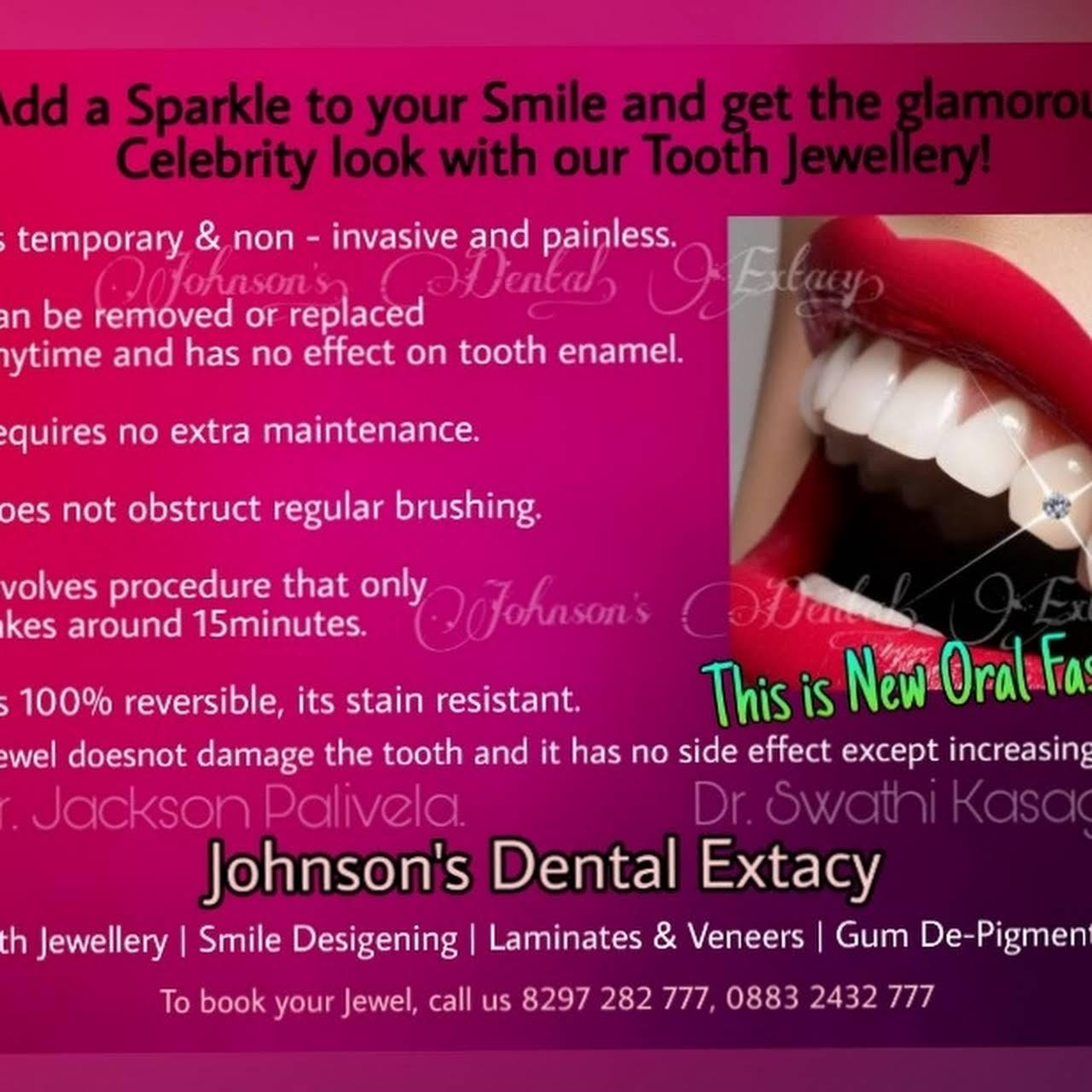 Johnson's Dental Extacy - World Class Dentalcare Solutions
