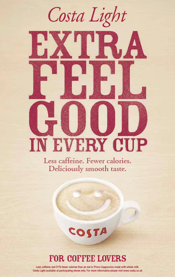 """An ad for Costa Light. """"Extra Feel Good"""" is written above a coffee cup with a foam smile."""