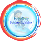 Boboiboy water bubbles