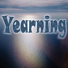 Photo: Yearning