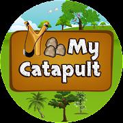 My Catapult