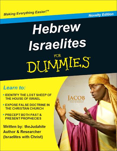 Hebrew Israelites for Dummies