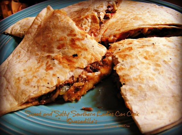 Dee Dee's Quesadilla's Recipe