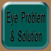 Eye Problem and Solution for Disease