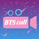 BTS Video Call Pro - Call With BTS Idol Download for PC Windows 10/8/7