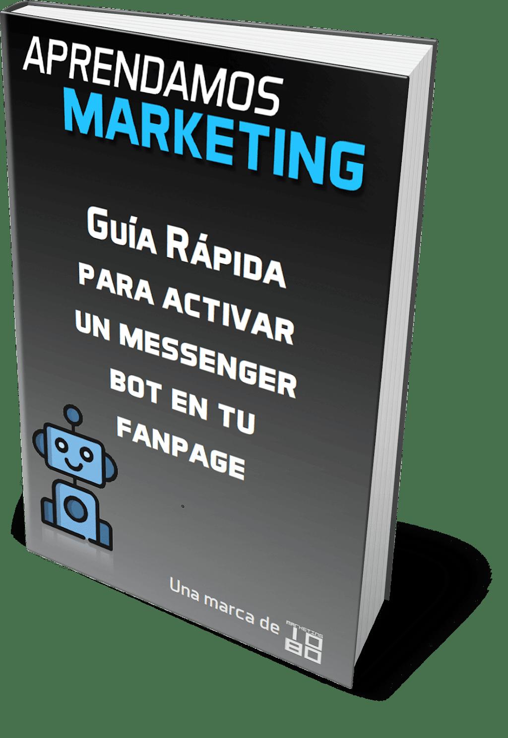 Guía rápida para activar un messenger bot