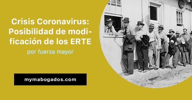 Crisis Coronavirus: Modificación de los ERTE por fuerza mayor