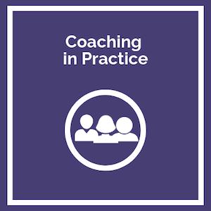 Coaching in Practice