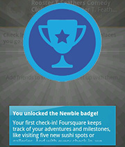 Unlocking the Newbie Badge on Four-Square