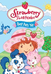Strawberry Shortcake Best Pets Yet