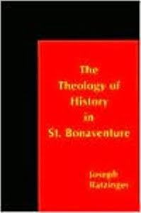 THE THEOLOGY OF HISTORY IN ST.BONAVENTURE