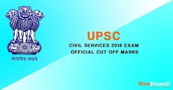 UPSC Civil Services 2016 Official Cut-off