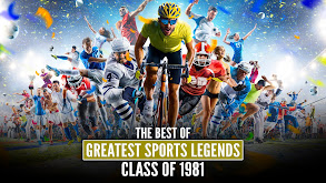 The Best of Greatest Sports Legends: Class of 1981 thumbnail