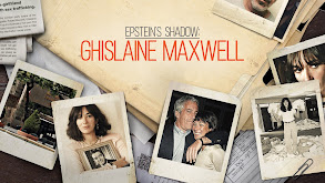 Epstein's Shadow: Ghislaine Maxwell thumbnail