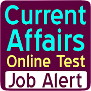 Current Affairs : Online Test Series and Job Alert