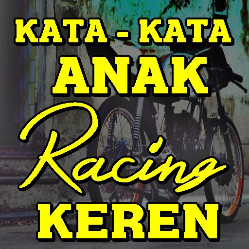 Kata Kata Anak Racing Keren Tergaul Lengkap 22 Apk Download