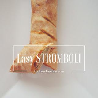 Easy Stromboli.