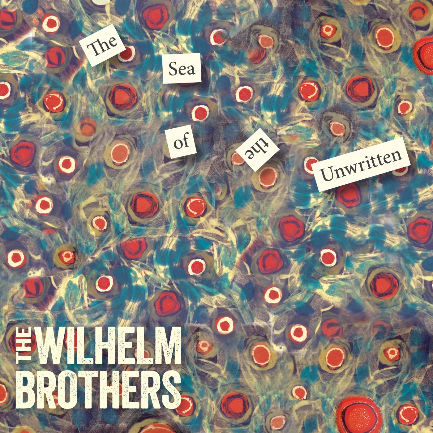 WilhelmBrothersSeaOfTheUnwritten.jpg
