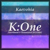 K​:​One [Unreleased & Remastered 2012​-​2016]