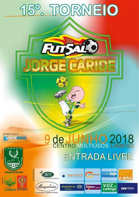 15º Torneio de Futsal - Jorge Caride - Lamego – 2018