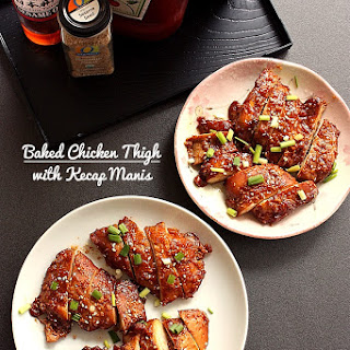 Baked Chicken Thigh with Kecap Manis.