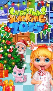 Christmas Slacking 2015! v1.0.1