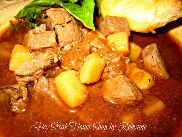 Spicy Steak House Soup~robynne Recipe