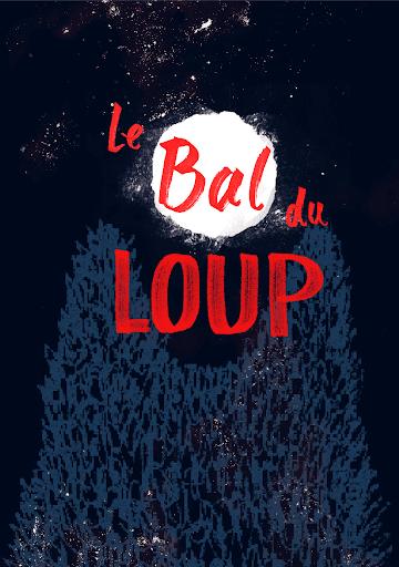 Le Bal du Loup au Cirque Électrique [2018] - Affiche