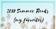 2018 Summer Reads (My Favorites) // GUEST POST BY GRAY MARIE