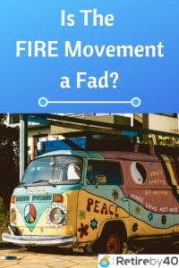 Is The FIRE Movement a Fad? thumbnail