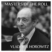 The Masters Of The Roll - Vladimir Horowitz