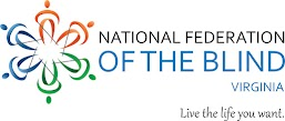 National Federation of the Blind of Virginia; Live the life you want!