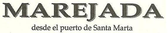 Photo: MAREJADA, desde el puerto de Santa Marta.  Inicio: Marzo 1998.  Ediciones Exilio. Director Henán Vargascarreño.