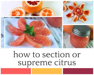 How to Section or Supreme Citrus