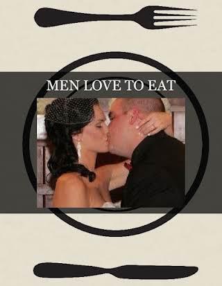 MEN LOVE TO EAT