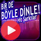 Tải 🎶 Bir de Böyle Dinle! Türkçe Hit Şarkılar miễn phí