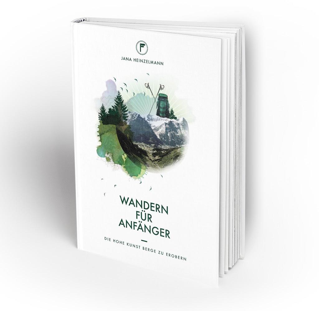 Wandern für Anfänger - Jana Heinzelmann