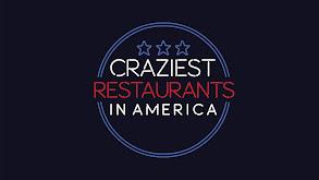 Craziest Restaurants in America thumbnail