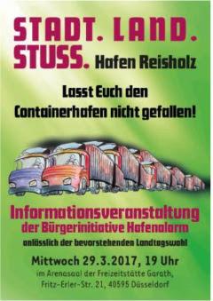 Plakat: «Stadt. Land. Stuss. Hafen Reisholz. Lasst Euch den Containerhafen nicht gefallen!…».