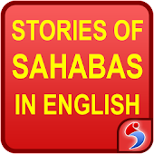 Stories of Sahabas (Companions of the Prophet)