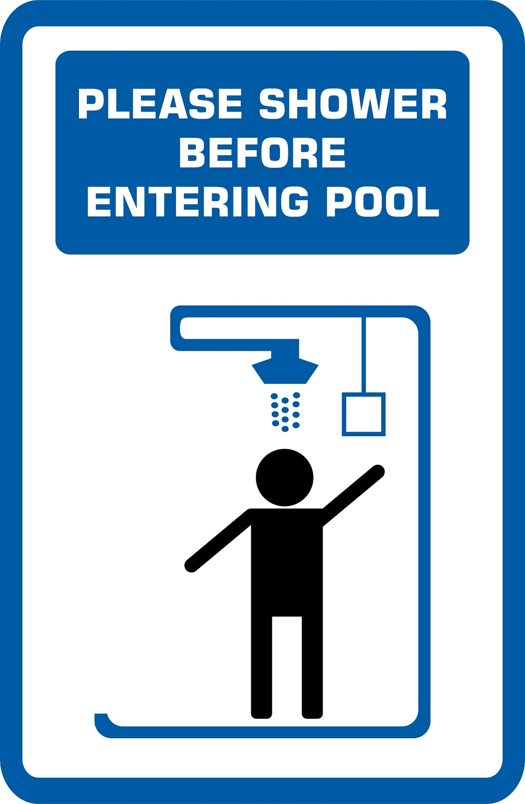 a rectangular sign that says please shower before entering pool and has an image of a person showering