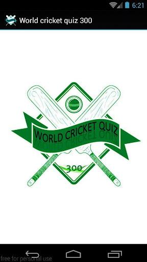 World Cricket Quiz 300