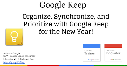 Keep - Organize, Synchronize, and Prioritize with Google Keep Dec 2017