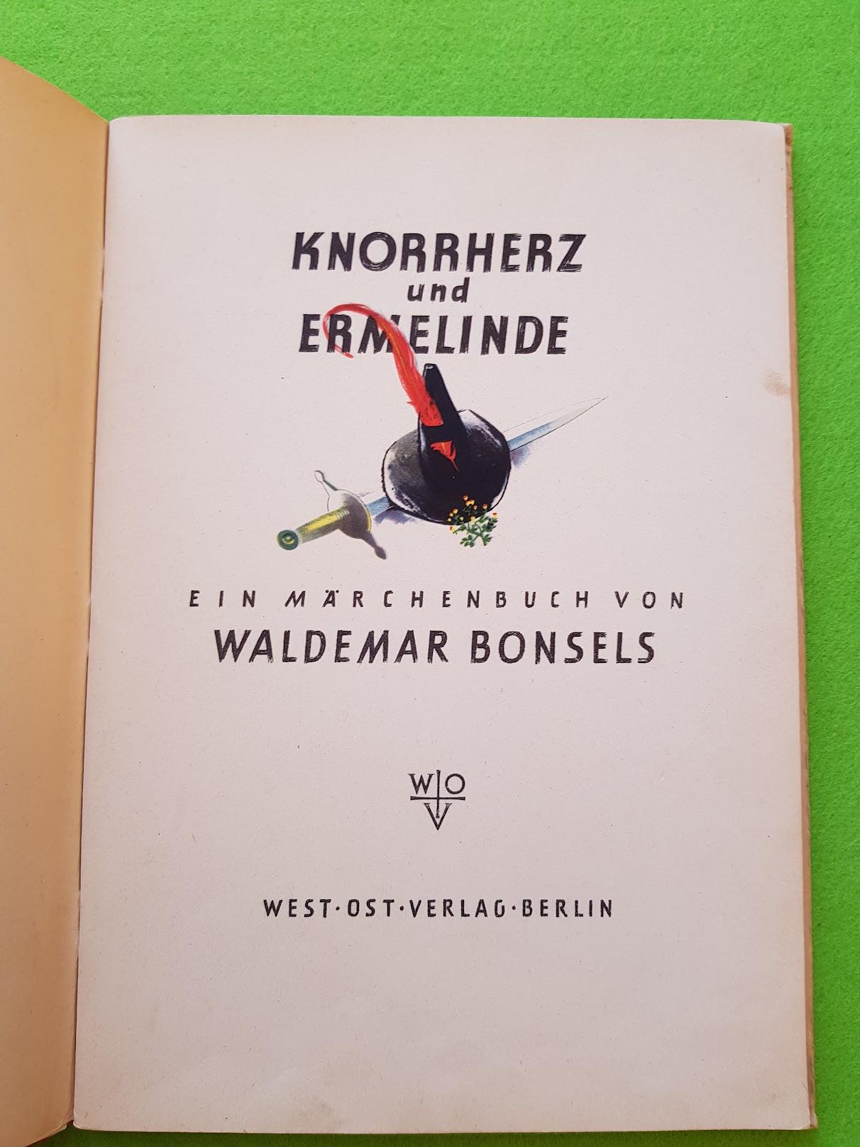 Waldemar Bonsels - Knorrherz und Ermelinde