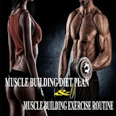 Muscle Building Diet Plan & Excercise
