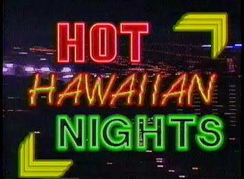 Hot Hawaiian Nights